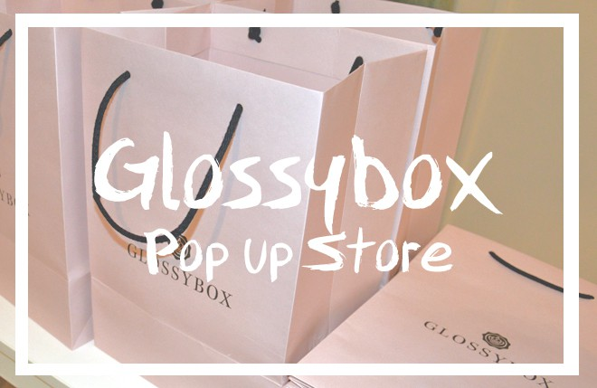 Glossybox popup store