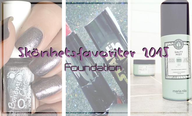 Skönhetsfavoriter 2015 – Foundation