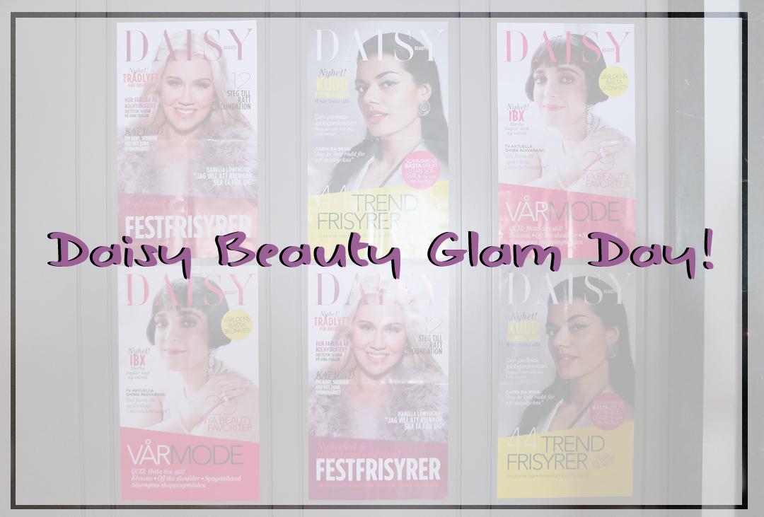 Daisy Beauty Glam Day!