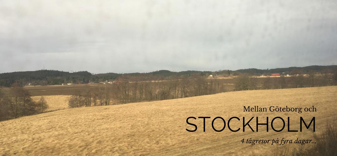 Mellan Göteborg och Stockholm, 4 tågresor på fyra dagar…