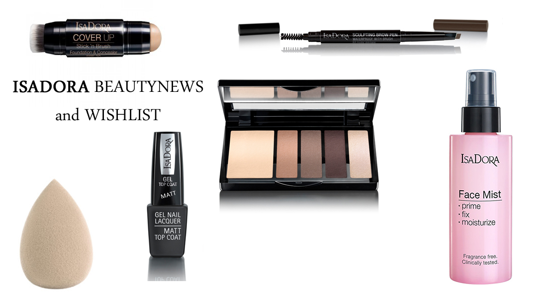 Beautynews and wishlist from Isadora
