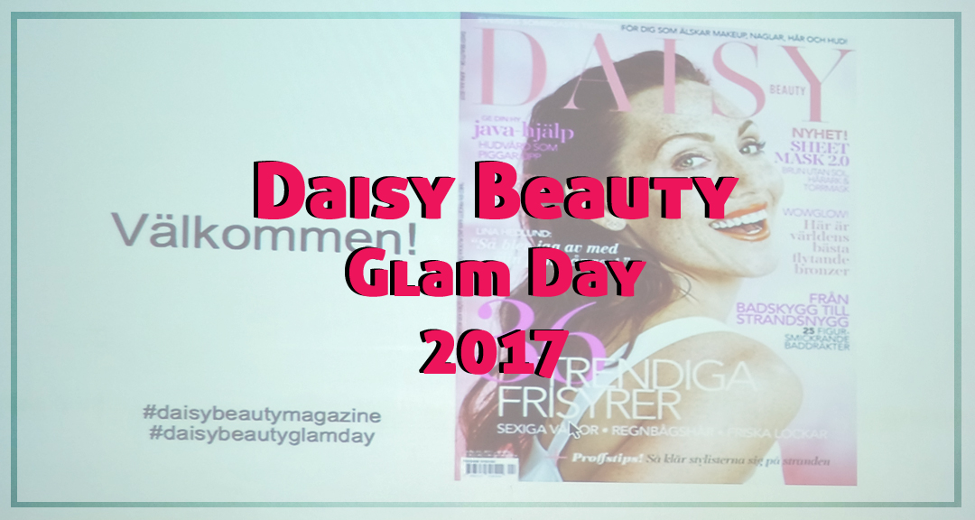 En lördag med Daisy Beauty Glam Day!