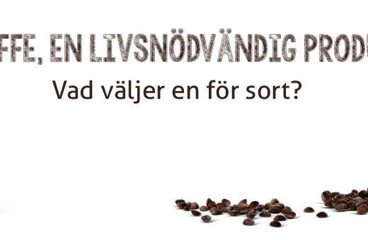 Kaffe, en livsnödvändig produkt?