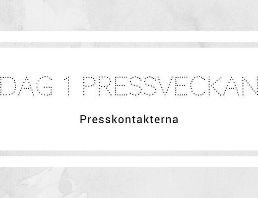 Dag 1 Pressveckan - Presskontakterna