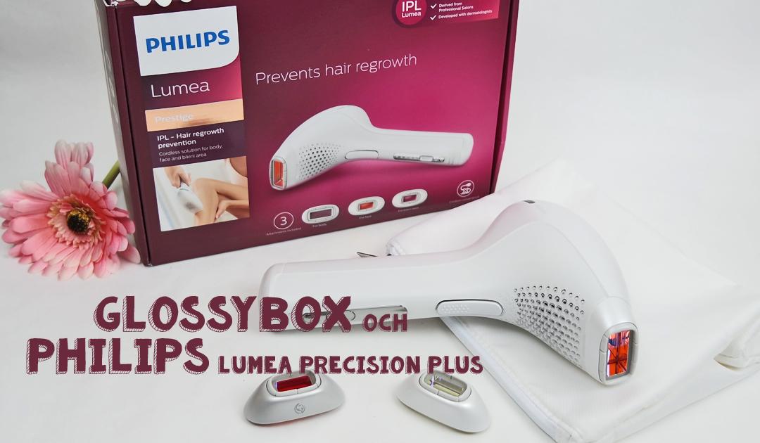 Glossybox och Philips Lumea Precision Plus