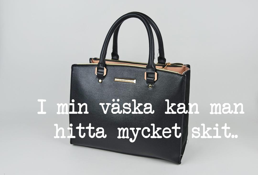 I min väska kan man hitta mycket skit..